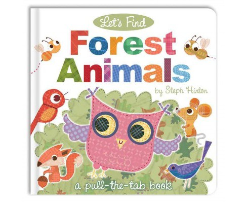 Let's Find Forest Animals -  (Let's Find) by Sally Hopgood (Hardcover) - image 1 of 1