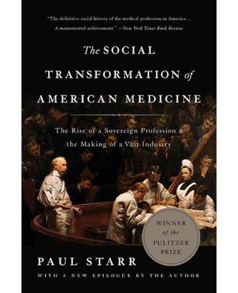 Social Transformation of American Medicine (Paperback) (Paul Starr) - image 1 of 1