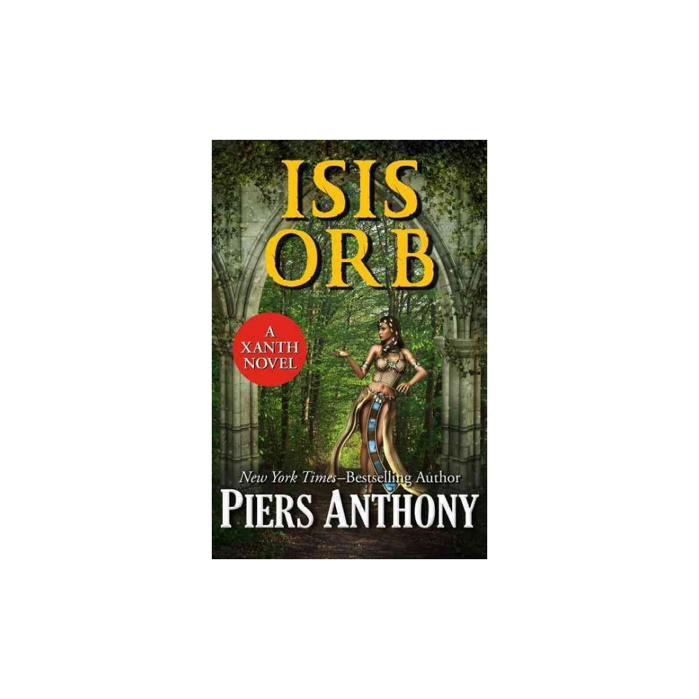 Isis Orb (Hardcover) (Piers Anthony)