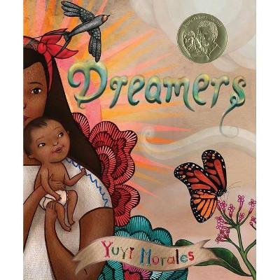 Dreamers - by Yuyi Morales (Hardcover)