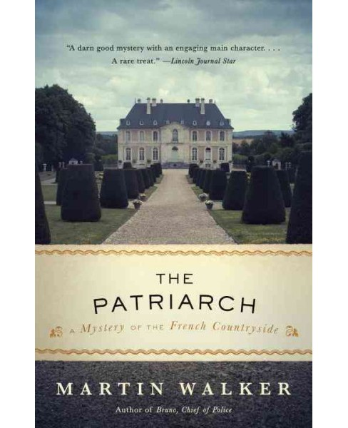Patriarch : A Mystery of the French Countryside (Reprint) (Paperback) (Martin Walker) - image 1 of 1