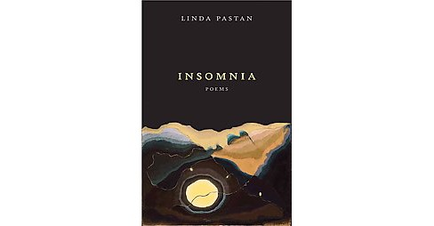 Insomnia : Poems (Hardcover) (Linda Pastan) - image 1 of 1