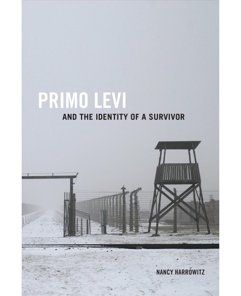Primo Levi and the Identity of a Survivor -  Reprint by Nancy Harrowitz (Paperback) - image 1 of 1