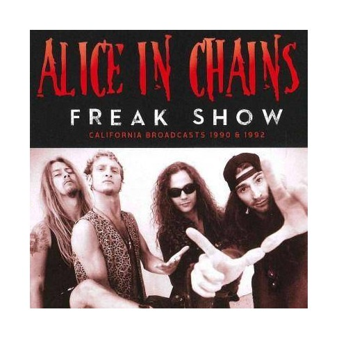 Alice in Chains - Freak Show: California Broadcasts 1990 & 1992 * (CD) - image 1 of 1