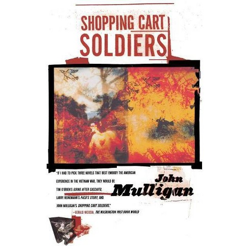 Shopping Cart Soldiers - by  John Mulligan (Paperback) - image 1 of 1