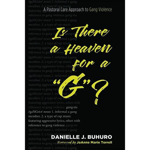Is There a Heaven for a G? - by  Danielle J Buhuro (Paperback) - image 1 of 1