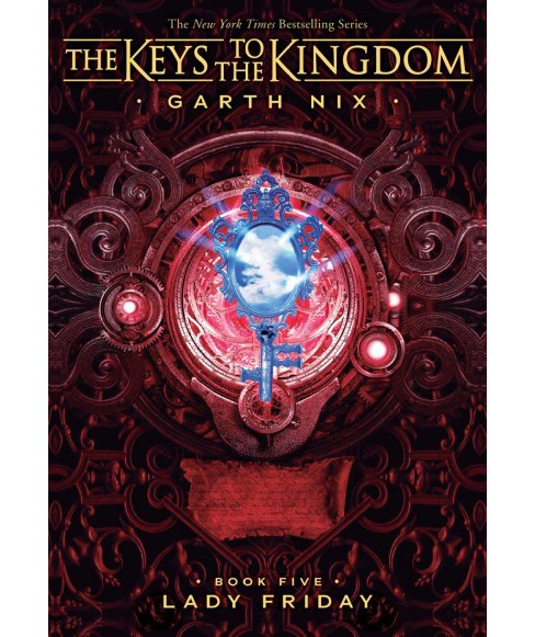 Lady Friday -  (The Keys to the Kingdom) by Garth Nix (Paperback) - image 1 of 1