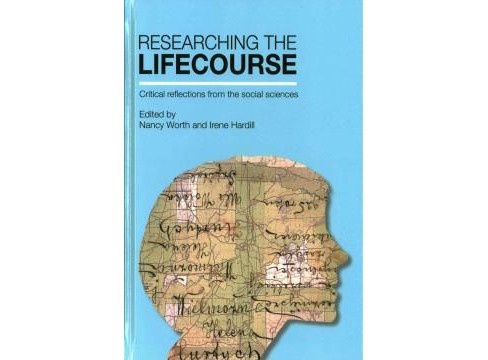 Researching the Lifecourse : Critical Reflections from the Social Sciences (Hardcover) - image 1 of 1