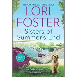 Sisters of Summer's End - by  Lori Foster & Cara Bastone (Paperback)
