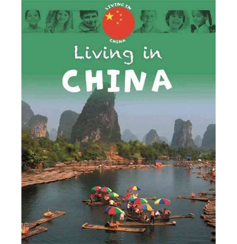 Living in China (Hardcover) (Annabelle Lynch) - image 1 of 1