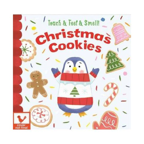 Christmas Cookies For Santa Touch And Feel Board Book By Holly Berry Byrd Board Book