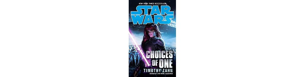 Star Wars Choices of One (Paperback) (Timothy Zahn)