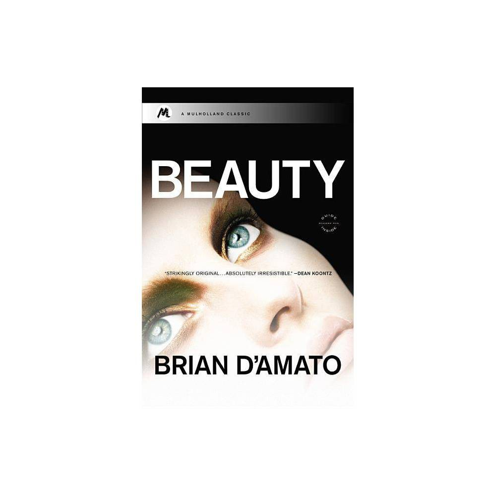 Beauty Mulholland Classic By Brian D Amato Paperback
