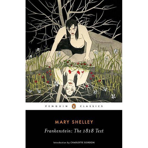Frankenstein: The 1818 Text - by  Mary Shelley (Paperback) - image 1 of 1