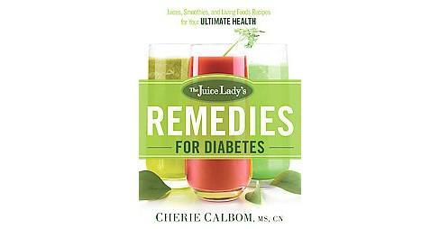 Juice Lady S Remedies For Diabetes Juices Target