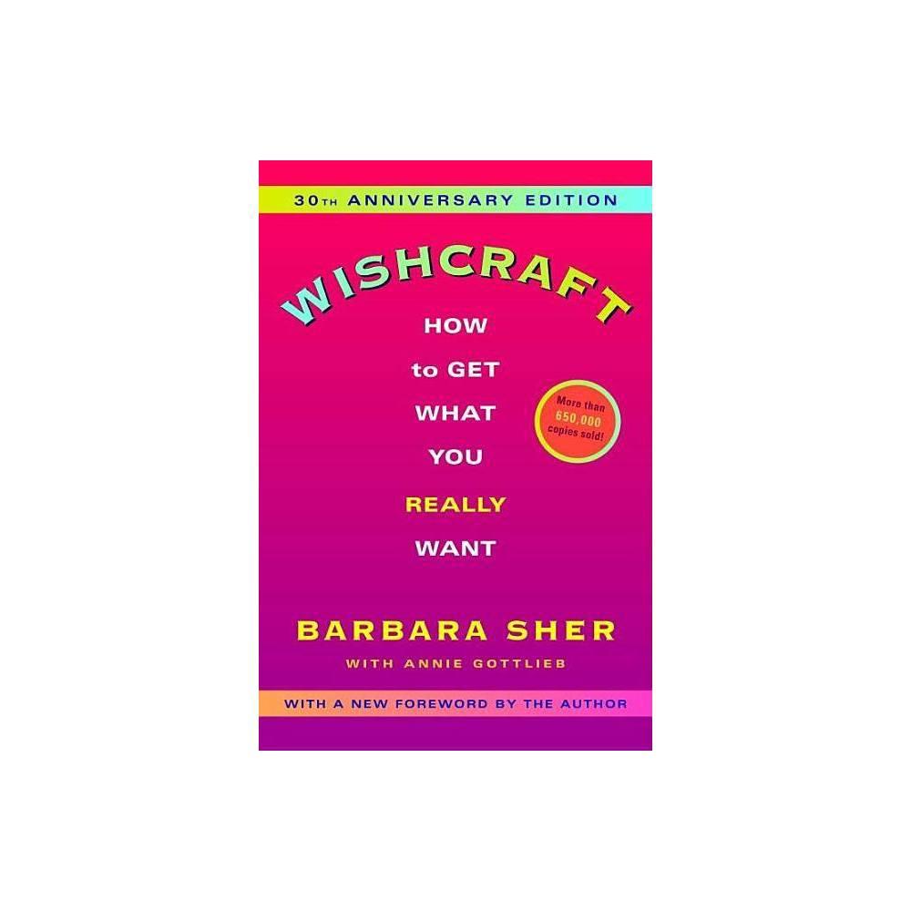 Wishcraft 2nd Edition By Barbara Sher Annie Gottlieb Paperback
