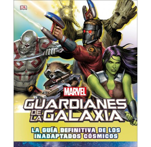 Guardianes de la galaxia / Guardians of the Galaxy : La guía definitiva de los inadaptados - image 1 of 1