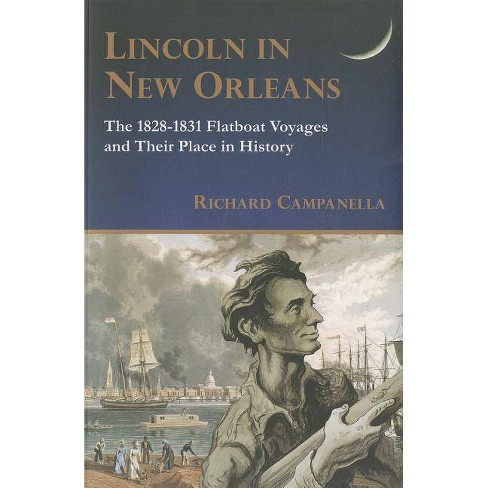 Lincoln in New Orleans - by  Richard Campanella (Paperback) - image 1 of 1