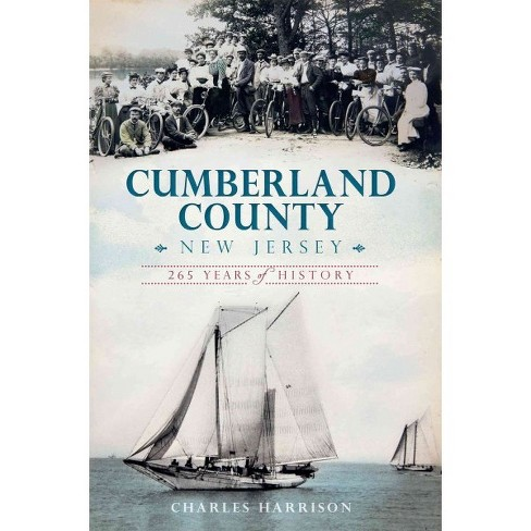 Cumberland County, New Jersey: 265 Years of History - image 1 of 1