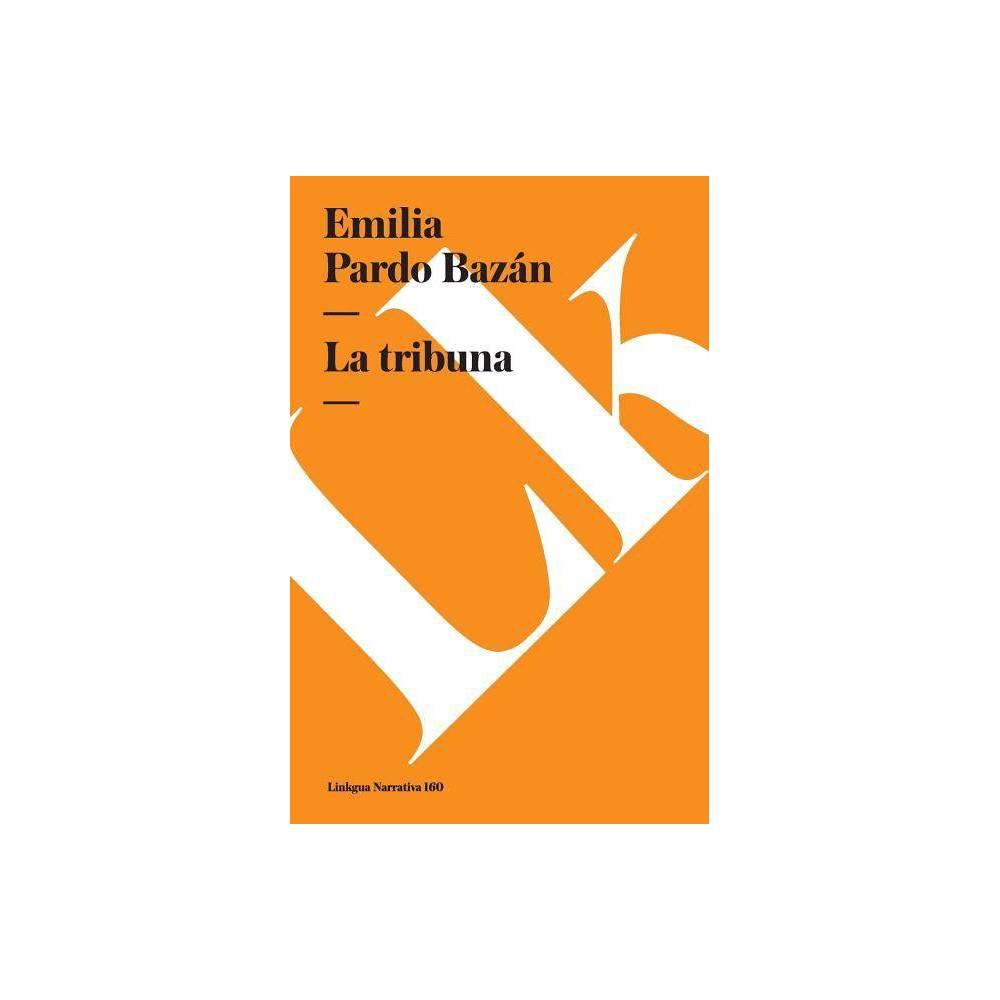 Tribuna Narrativa By Emilia Pardo Baz N Paperback