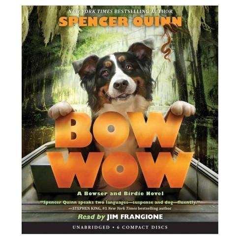 Bow Wow Cdspoken Word Spencer Quinn Target