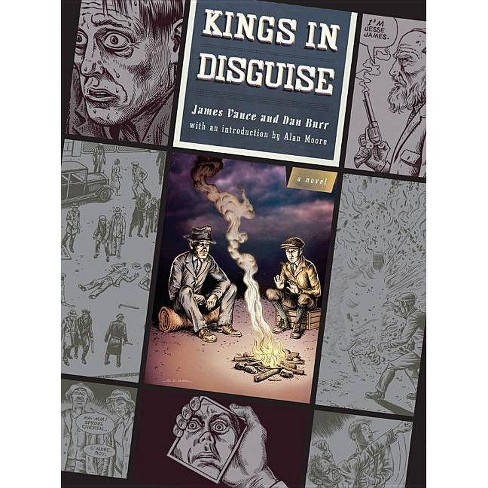 Kings in Disguise - by  James Vance & Dan E Burr (Paperback) - image 1 of 1