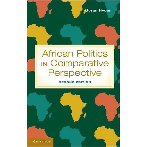 African Politics in Comparative Perspective. Gran Hydn - 2 Edition (Paperback) - image 1 of 1