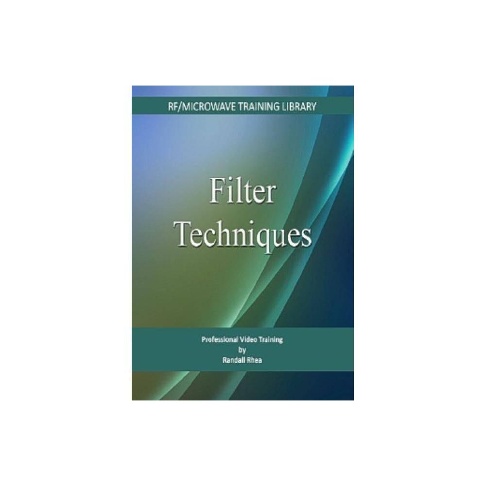 Filter Techniques - by Randall W Rhea (Cd_rom)