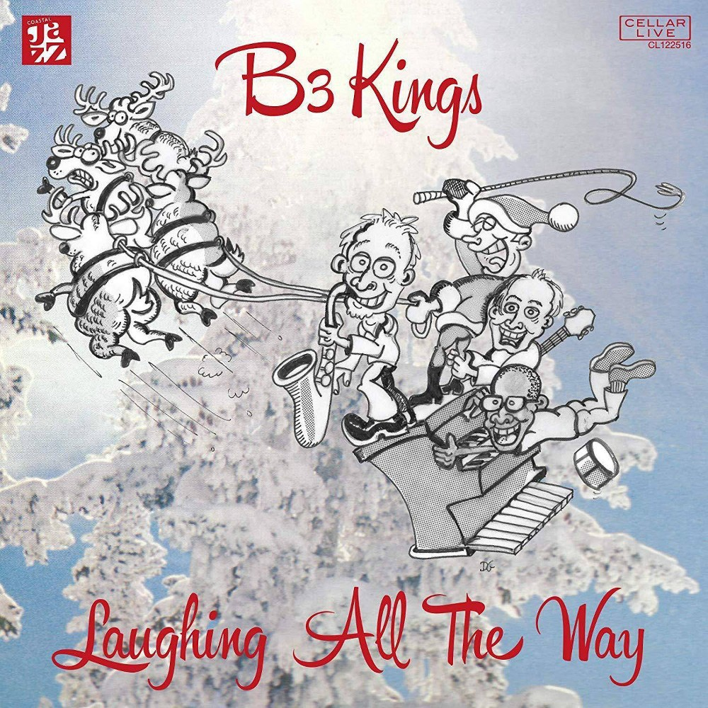 B3 Kings - Laughing All The Way (CD)