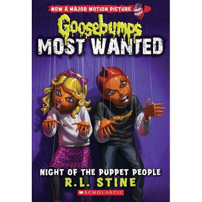 Night of the Puppet People (Goosebumps Most Wanted #8), 8 - by  R L Stine (Paperback)