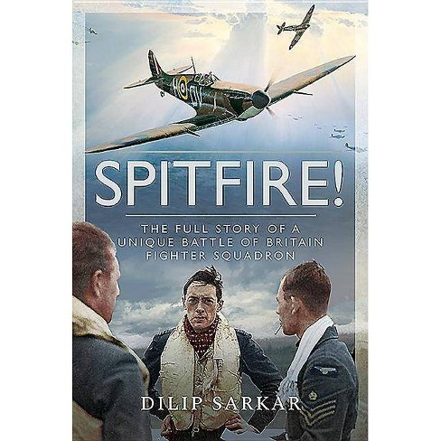 Spitfire! - by  Dilip Sarkar (Hardcover) - image 1 of 1