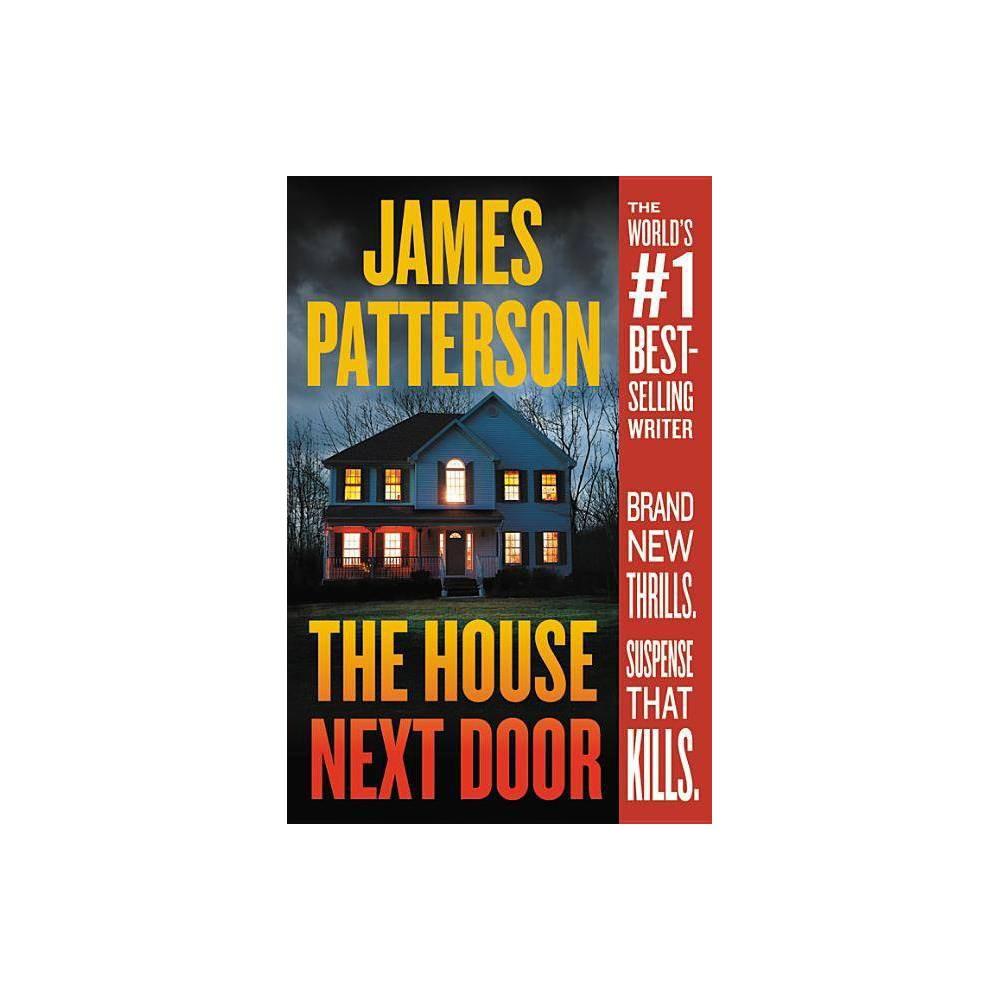 House Next Door Reprint By James Patterson Paperback