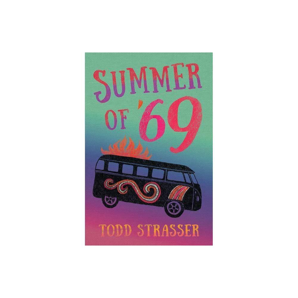 Summer Of 69 By Todd Strasser Hardcover