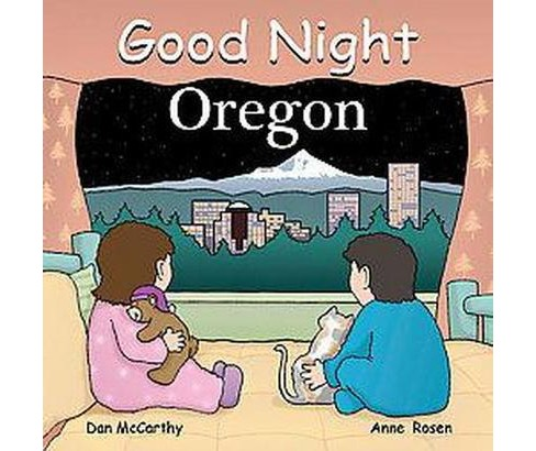 Good Night Oregon (Hardcover) (Dan Mccarthy) - image 1 of 1