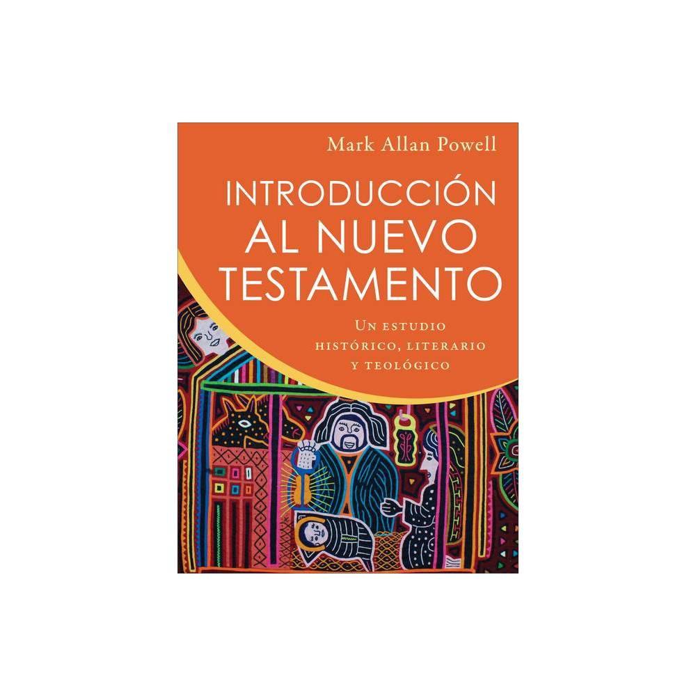 Introducci N Al Nuevo Testamento By Mark Allan Powell Paperback