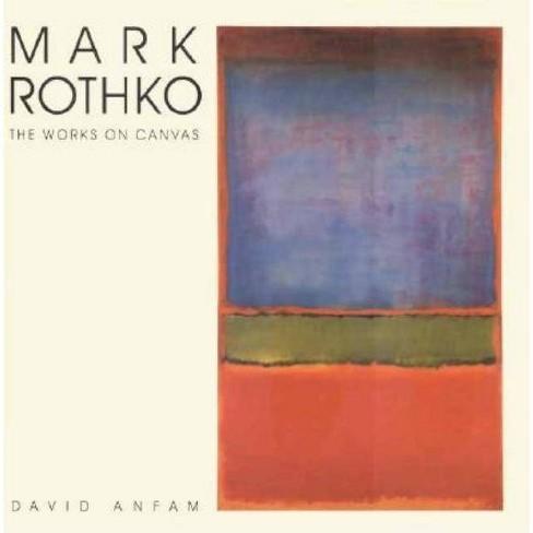 Mark Rothko - by  David Anfam (Hardcover) - image 1 of 1