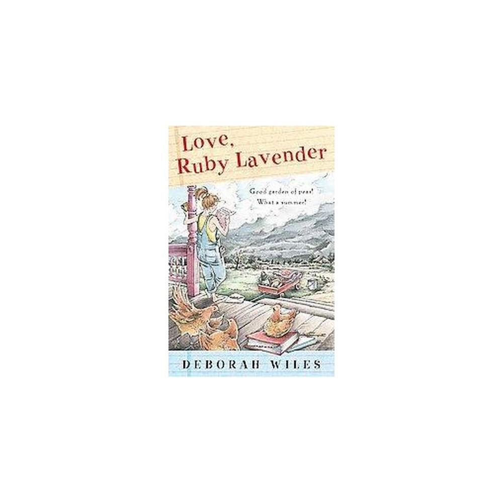 Love, Ruby Lavender (Reprint) (Paperback) (Deborah Wiles)