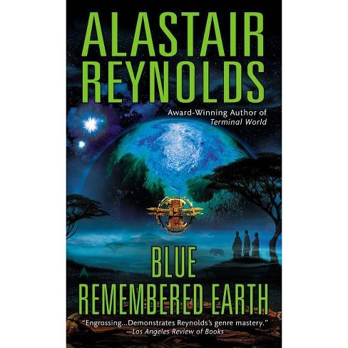 Blue Remembered Earth - (Poseidon's Children) by  Alastair Reynolds (Paperback) - image 1 of 1