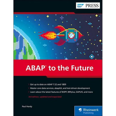 ABAP to the Future - 3 Edition by  Paul Hardy (Hardcover) - image 1 of 1