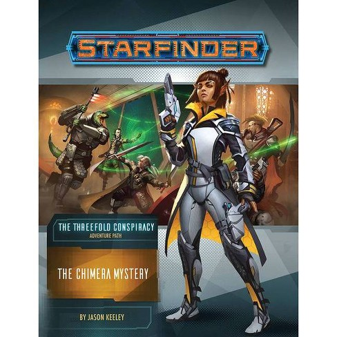 Starfinder Adventure Path: The Chimera Mystery (the Threefold Conspiracy 1 of 6) - by  Jason Keeley - image 1 of 1