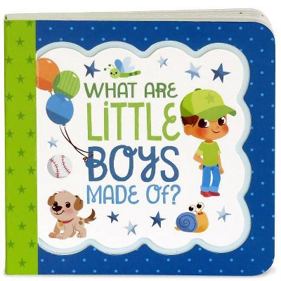 What Are Little Boys Made of - by Minnie Birdsong (Board Book)
