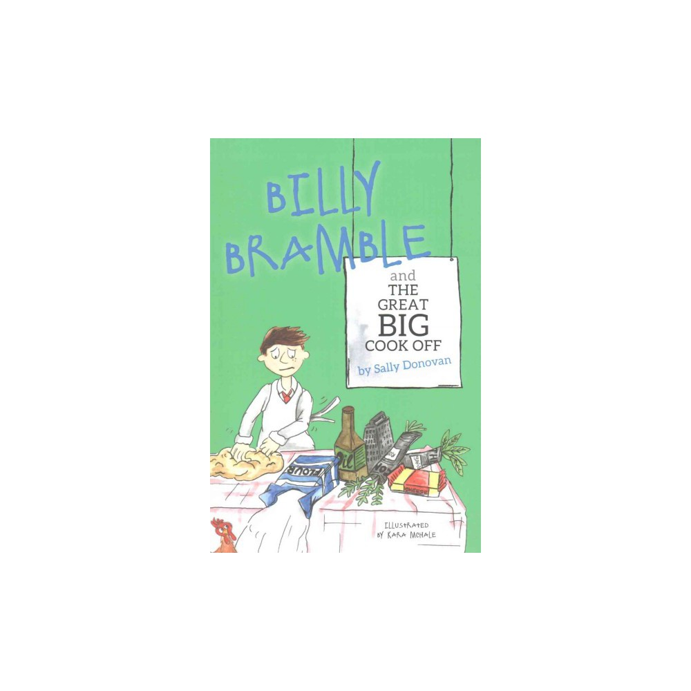 Billy Bramble and the Great Big Cook Off (Paperback) (Sally Donovan)