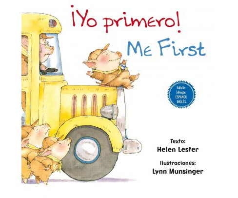 Yo primero! / Me First (Bilingual) (Hardcover) (Helen Lester) - image 1 of 1