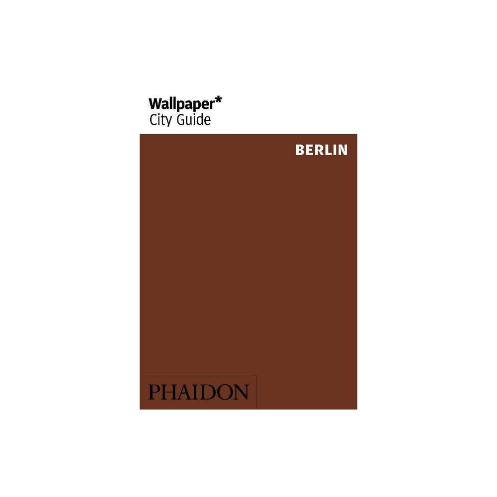 ISBN 9780714875330 product image for Wallpaper* City Guide Berlin - (Paperback) | upcitemdb.com