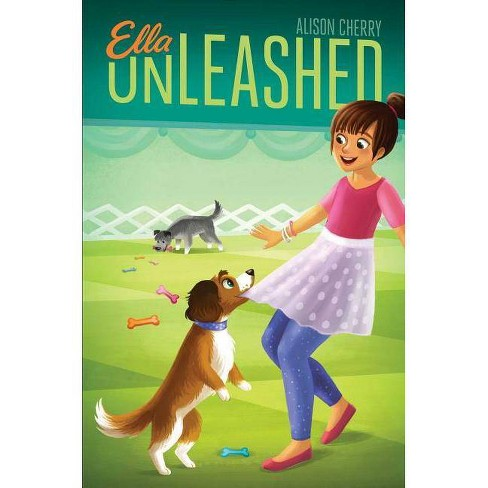Ella Unleashed - by  Alison Cherry (Hardcover) - image 1 of 1