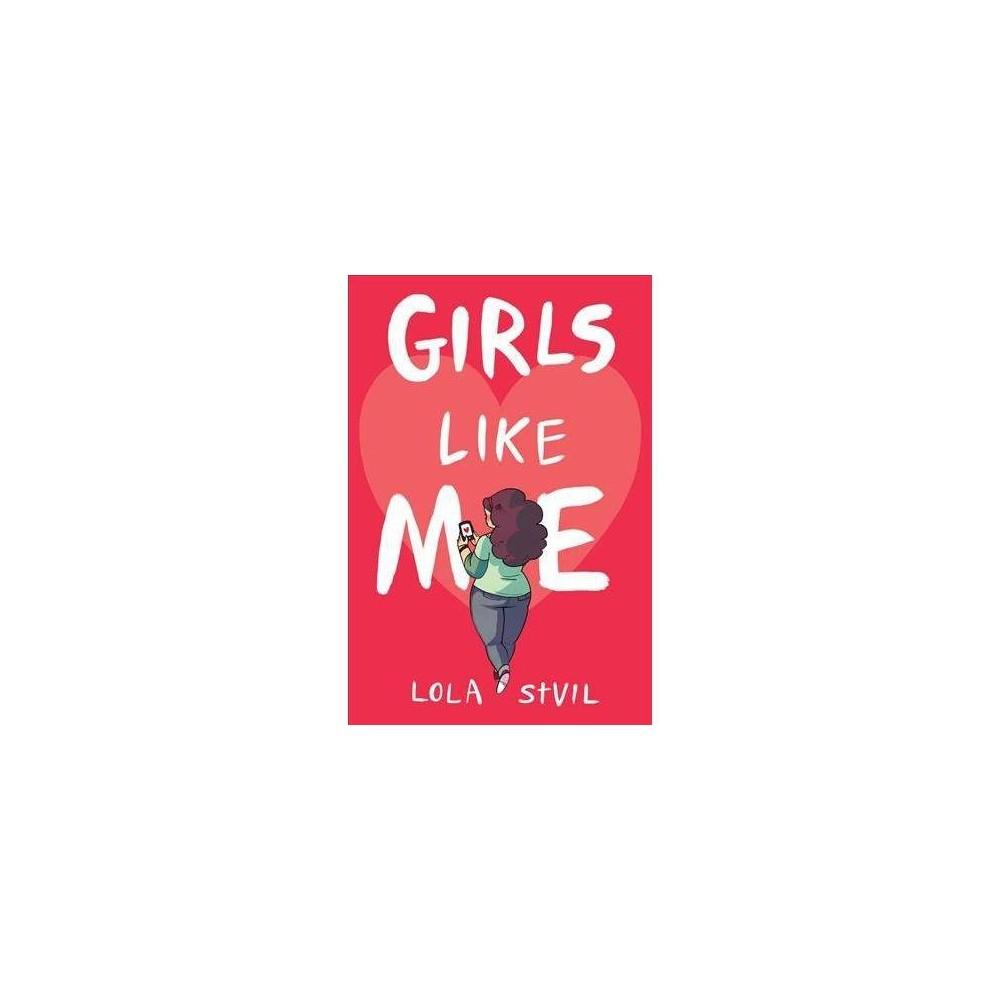 Girls Like Me - Reprint by Lola St.Vil (Paperback)