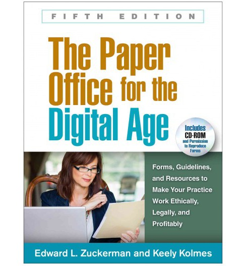 Paper Office for the Digital Age : Forms, Guidelines, and Resources to Make Your Practice Work - image 1 of 1