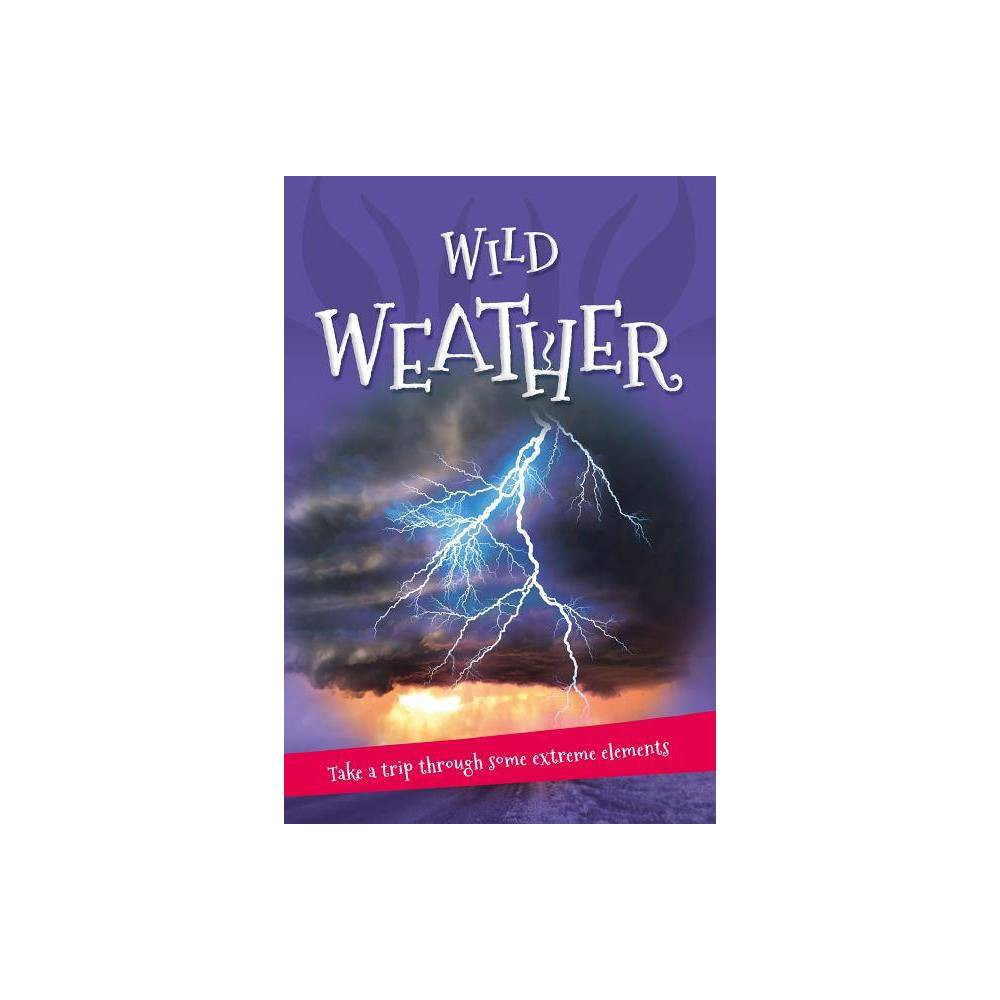 It S All About Wild Weather Paperback