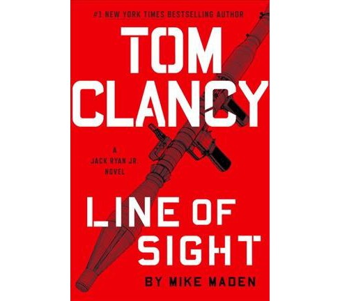 Tom Clancy Line of Sight -  (Jack Ryan Jr.) by Mike Maden (Hardcover) - image 1 of 1