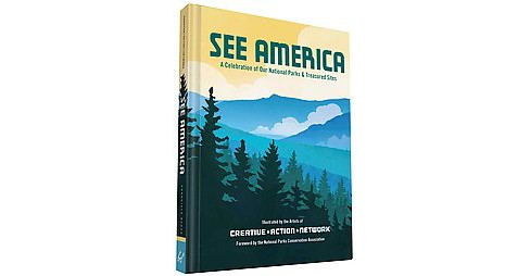 See America : A Celebration of Our National Parks & Treasured Sites (Hardcover) - image 1 of 1